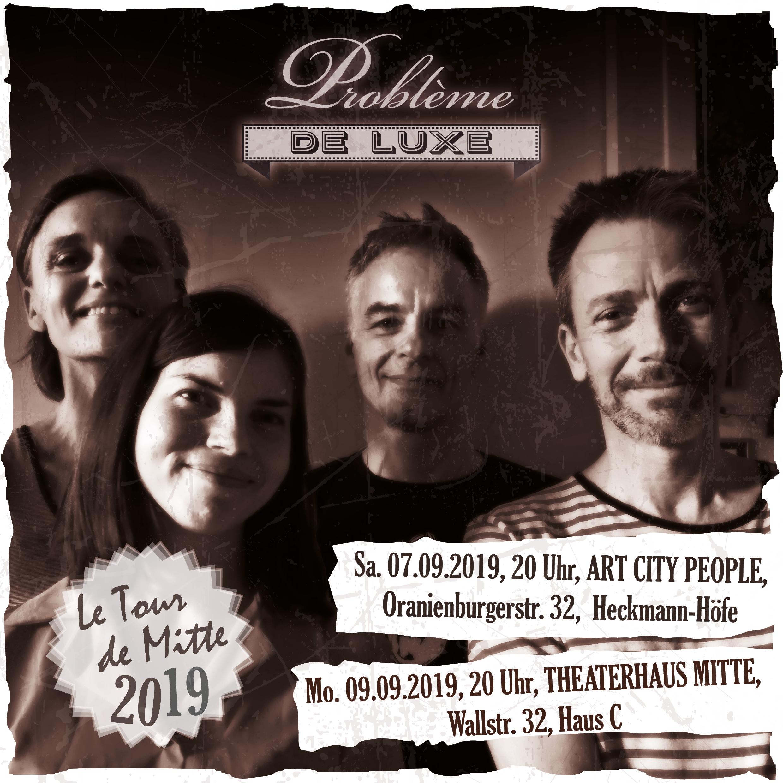 Problème de Luxe: Grand Tour de Mitte 2019